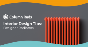 Interior Design Tips: Make a Statement with Column Rads Designer Radiators