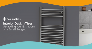 Upgrading Your Bathroom on a Budget with Column Rads Towel Rails