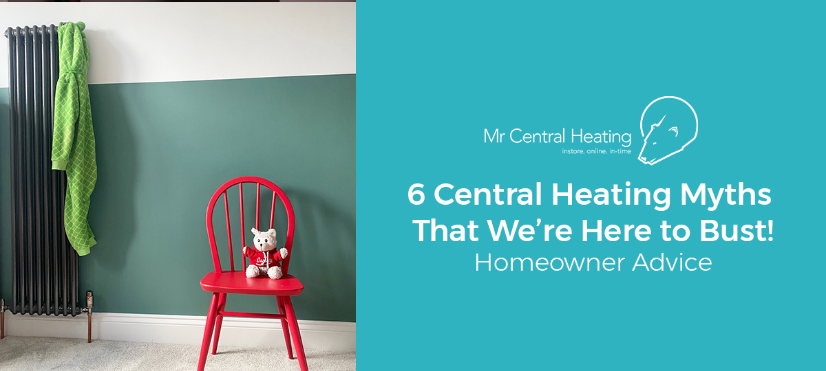 6 Central Heating Myths That We're Here to Bust!
