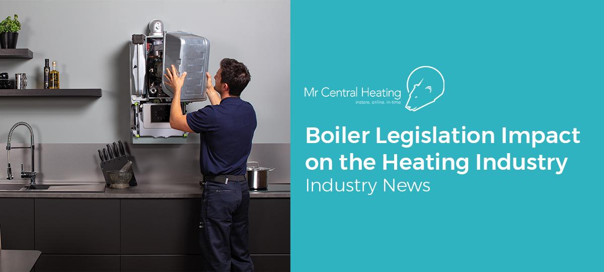 Boiler Legislation Impact on the Heating Industry