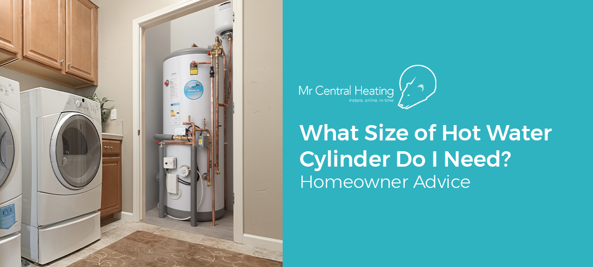 What Size ofHot Water CylinderDo I Need?