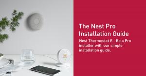 Nest Pro Installation Guide